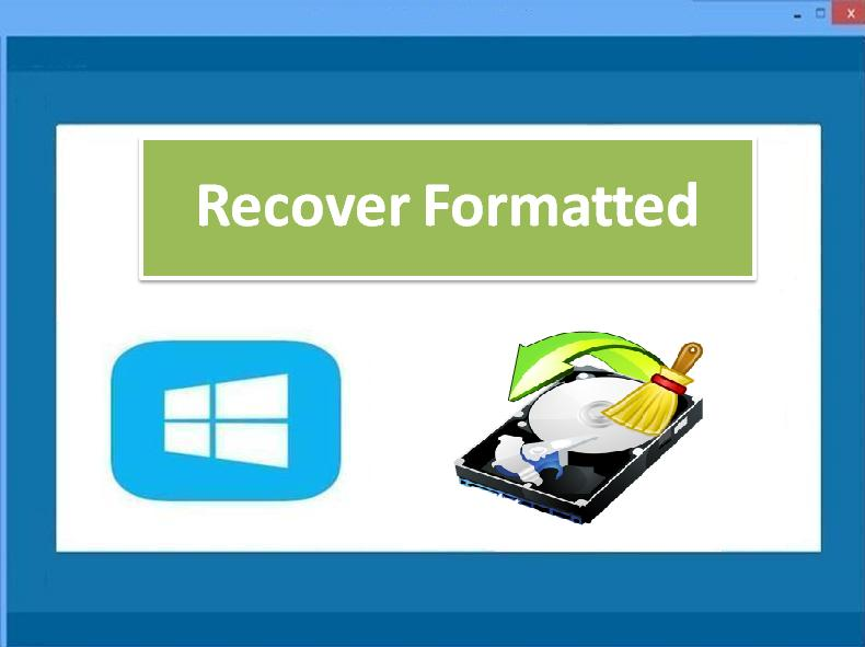 Restore formatted data on Windows OS